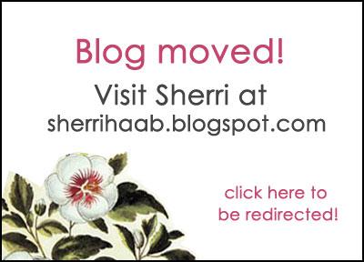 Visit Sherri at sherrihaab.blogspot.com